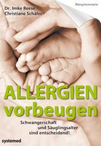 Allergien vorbeugen. (Mängelexemplar)