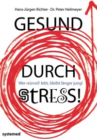 Gesund durch Stress!