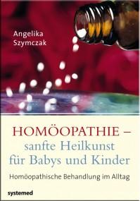 Homöopathie – sanfte Heilkunst für Babys und Kinder - Sonderpreis!